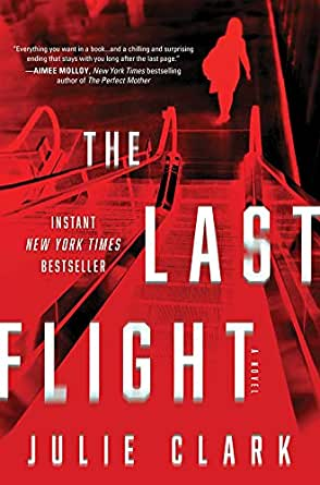 The Last Flight: A Novel